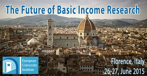 ubi firenze florence italy conference the future of basic income