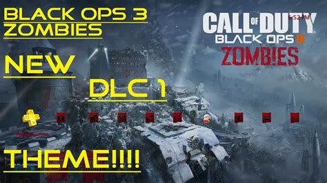themes ps4 black ops 3 black ops 3 zombies new dlc 1 theme ps4 youtube