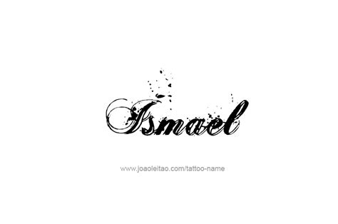 ismael name tattoo designs