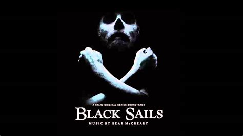 theme music black sails bear mccreary черные паруса black sails ost doovi