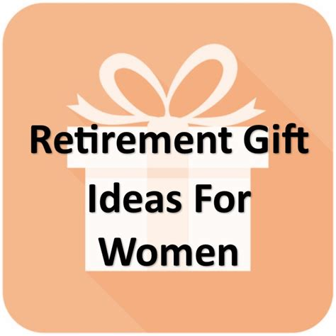 great womens gifts retirement gifts for awesome gift ideas