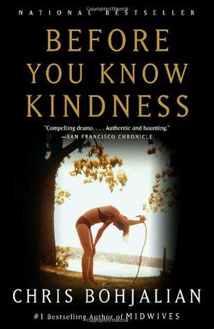 the before a novel books before you kindness by chris bohjalian reviews