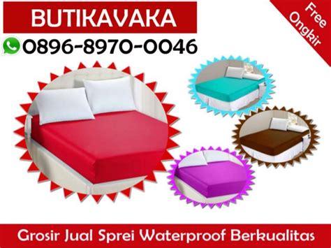 Jual Sprei Waterproof Bogor Wa 0896 8970 0046 Grosir Jual Sprei Waterproof Murah Ke