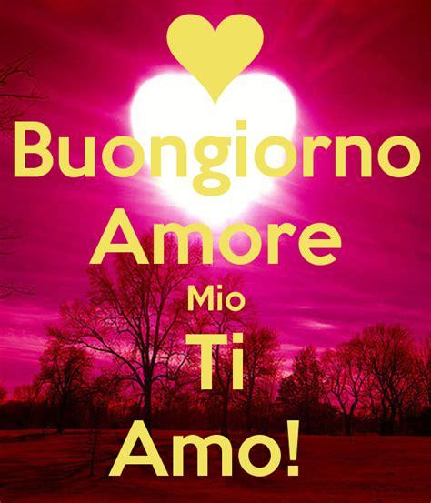 te amo amor mo buongiorno amore mio ti amo poster nichi keep calm o