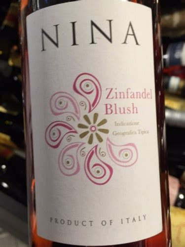 nina zinfandel blush  wine info