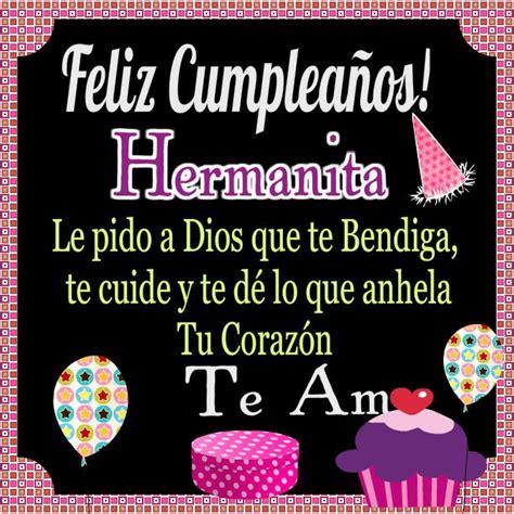 Imagenes De Feliz Cumpleaños Hermana Hermosa | felicidades hermana feliz cumplea 241 os pinterest frases
