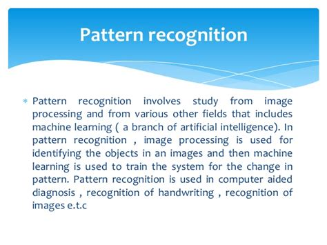 what is the difference between pattern recognition and machine learning application of image processing