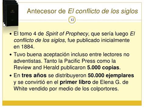 libro los hechos de los apostoles elena g de white libro quot el conflicto de los siglos quot historia