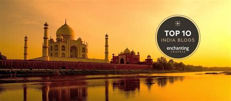 the top 10 best blogs on someecards top 10 travel blogs of india enchanting travels recommends