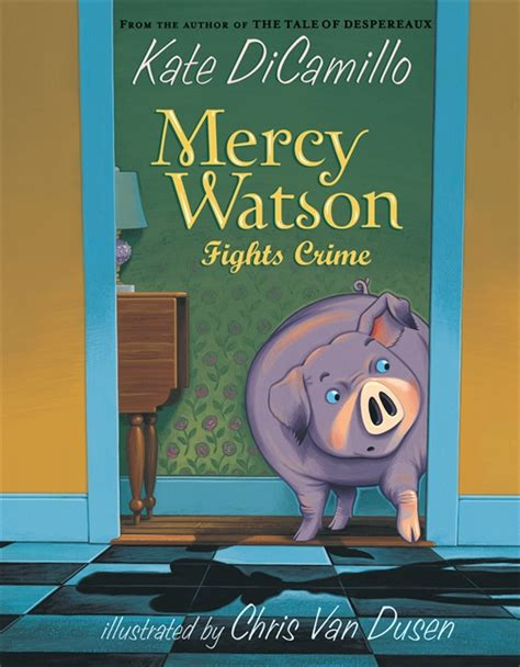 mercy and books candlewick press mercy watson fights crime