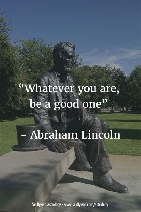 abraham lincoln be a one 25 best ideas about abraham lincoln on
