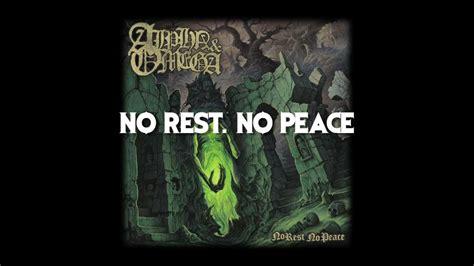 No Rest No Peace alpha omega quot no rest no peace quot official lyrics