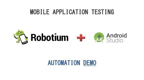 android automation robotium recorder android studio plugin android mobile applica
