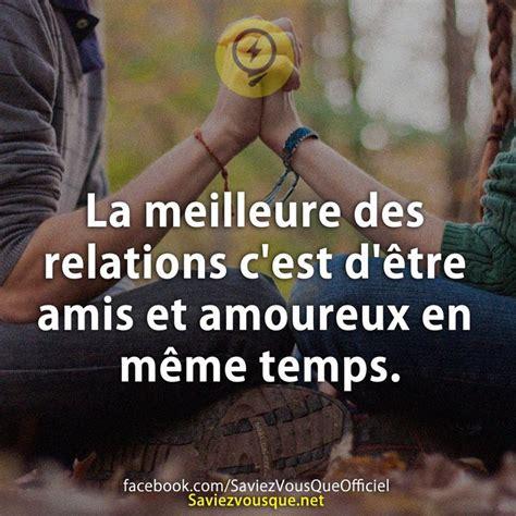 En Meme Temps - la meilleure des relations c est d 234 tre amis et amoureux