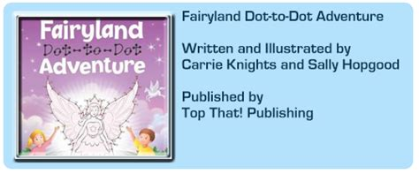 Fairyland Dot To Dot Adventure Fairyland Dot To Dot Adventure By Carrie Knights And Sally