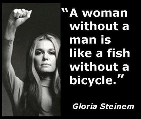 gloria steinem quotes 25 best ideas about gloria steinem on gloria