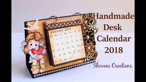How To Make Handmade Calendar - how to make desk calendar handmade calendar 2018 quilled