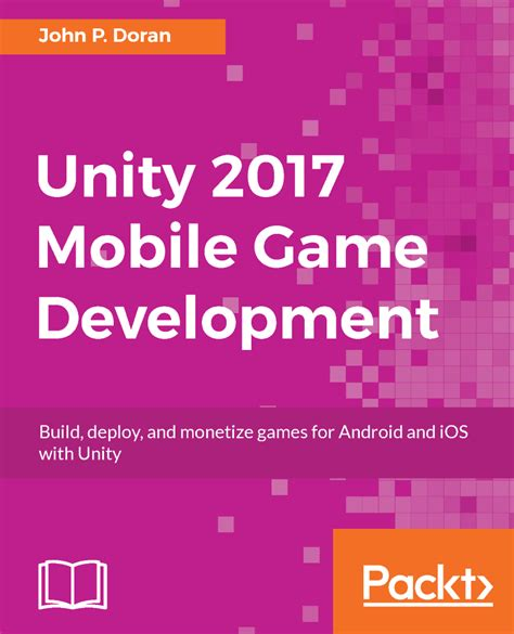 learn unity 2017 for ios development create amazing 3d for iphone and books unity 2017 mobile development pdf ebook now just 5