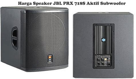 Speaker Aktif Huper 18 Inch harga speaker subwoofer jbl aktif 18 inch prx 718s