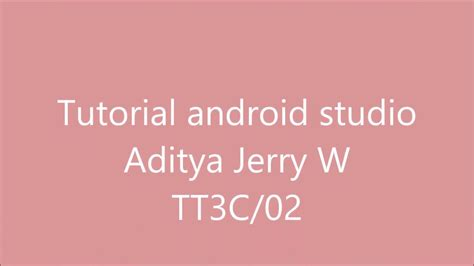 tutorial android youtube tutorial android studio polinemainfo youtube