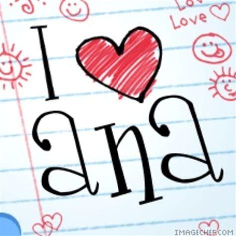 Imagenes Que Digan Te Quiero Ana | imagenes que diga te amo ana imagui