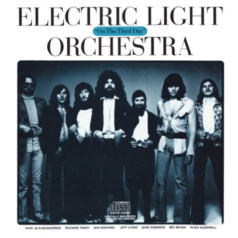 electric light orchestra on the third day on the third day electric light orchestra songs