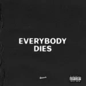 cole everybody dies lyrics genius lyrics