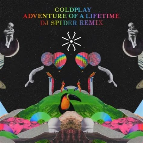 Download Mp3 Coldplay Adventure Of My Lifetime | coldplay adventure of a lifetime dj spider remix by dj