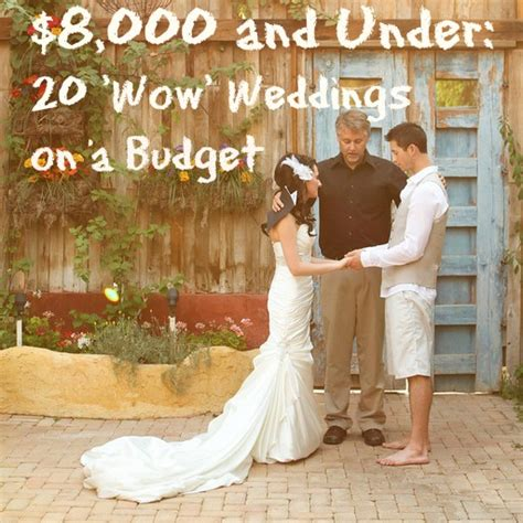 20 dazzling real weddings for 8 000 and - Wedding Ideas On A Budget For