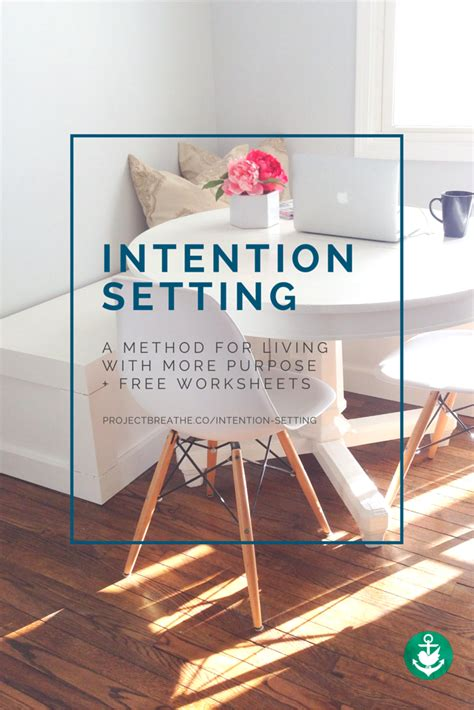 intention setting support for living with purpose