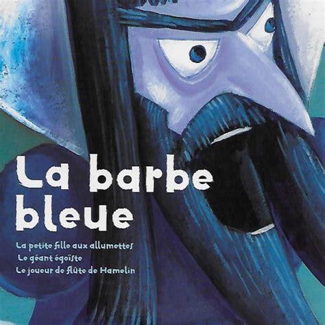 la barbe bleue et autres contes cd lire c est partir