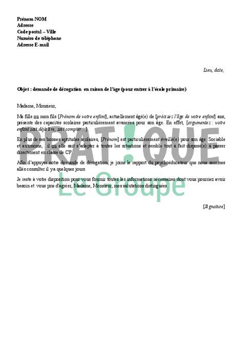 Exemple De Lettre Pour Ecole Primaire Lettre De Demande De D 233 Rogation Pour Entrer 224 L 233 Cole