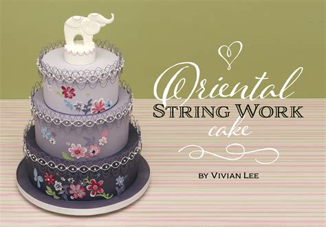String Work - cakes sugarcraft magazine