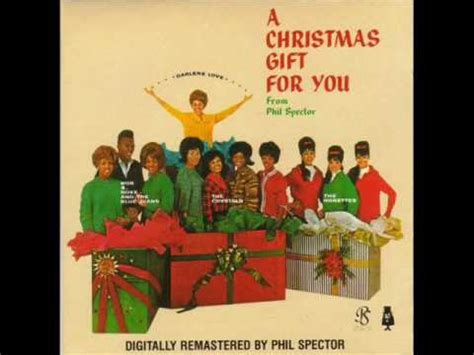 christmas gift song 05 phil spector the ronettes sleigh ride a gift for you 1963