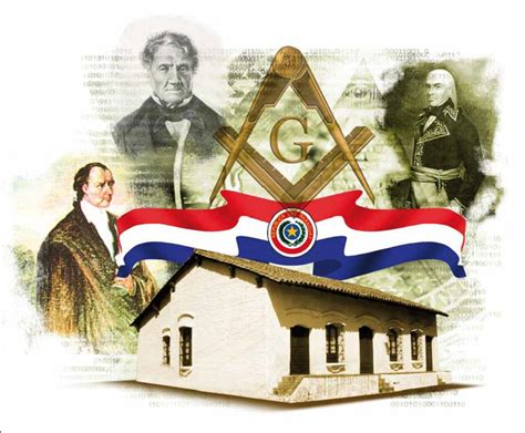 los masones la historia bicentenario paraguay masones en la historia del paraguay masones del bicentenario los