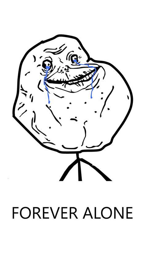 Meme Wallpaper Iphone - forever alone meme iphone 5 wallpaper iphone 5