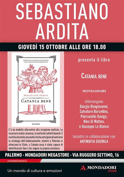 libreria mondadori palermo presentazione libro catania bene palermo 15 ottobre