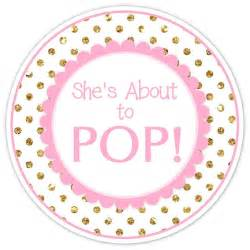 Ready To Pop Template by Baby Shower About To Pop Labels Gold Dots And Pink About To