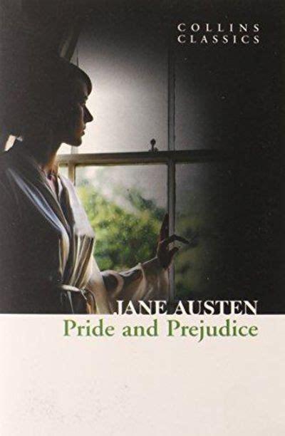Classics Pride And Prejudice Freesul pride and prejudice collins classics by austen
