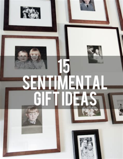 sentimental gift quotes quotesgram