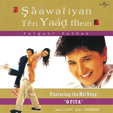 download mp3 album songs of falguni pathak o piya songs download o piya mp3 songs online free on