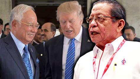 donald trump malaysia malaysians must know the truth kit siang najib s value