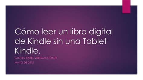 como descargar libros en un kindle amazon instrucciones para leer un libro digital comprado en amazon sin kind
