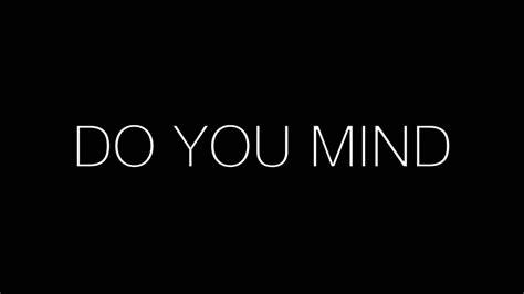 Do You by Dj Khaled Do You Mind Ft Nicki Minaj Chris Brown