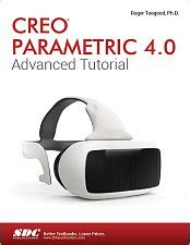 creao parametric 4 0 for designers books creo parametric 4 0 advanced tutorial book isbn 978 1
