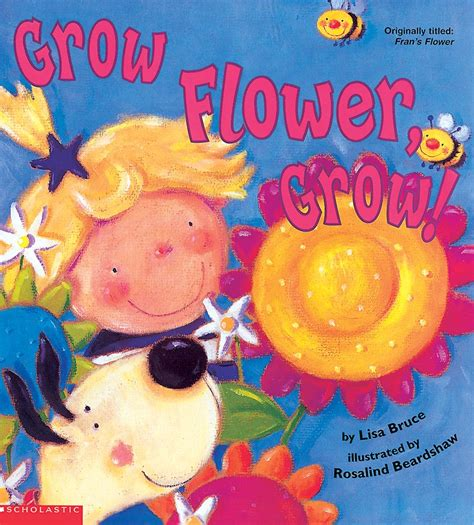 grow books grow flower grow by bruce scholastic