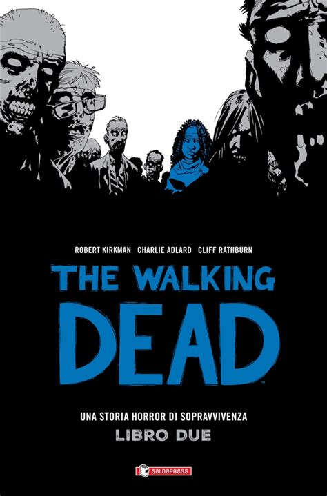 libro the walking dead vol 2 di r kirkman lafeltrinelli