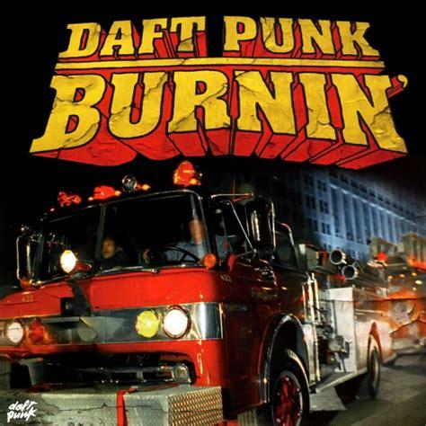 daft punk burnin daft punk music fanart fanart tv