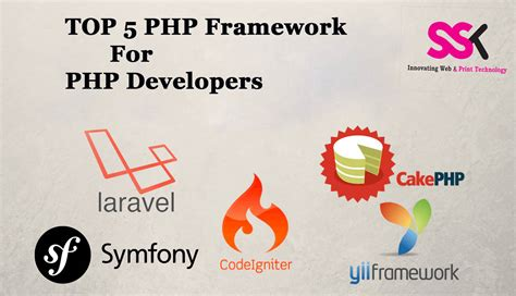 best framework php top 5 php framework for php developers ssk web