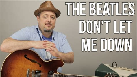 tutorial dance don t let me down beatles don t let me down how to play on guitar